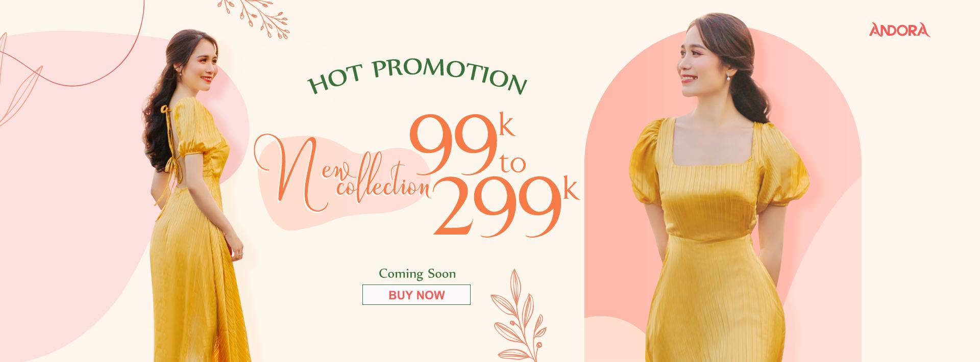 HOT PROMOTION: Andora khuyến mãi thời trang công sở từ 99k đến 299k